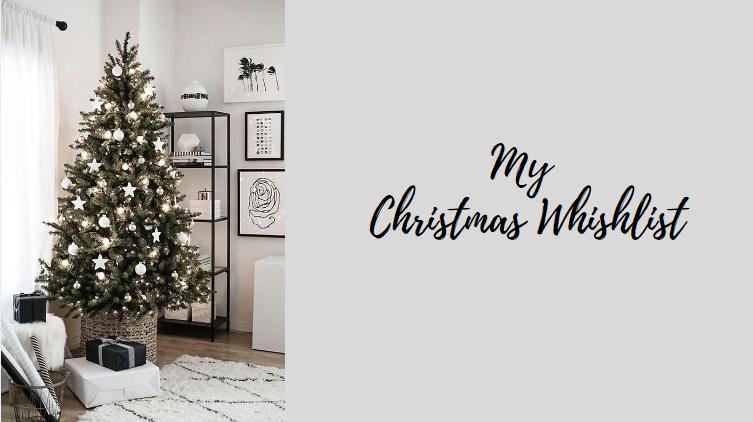 My Christmas Whishlist